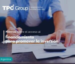 Normas sobre el acceso al financiamiento para promover la inversión