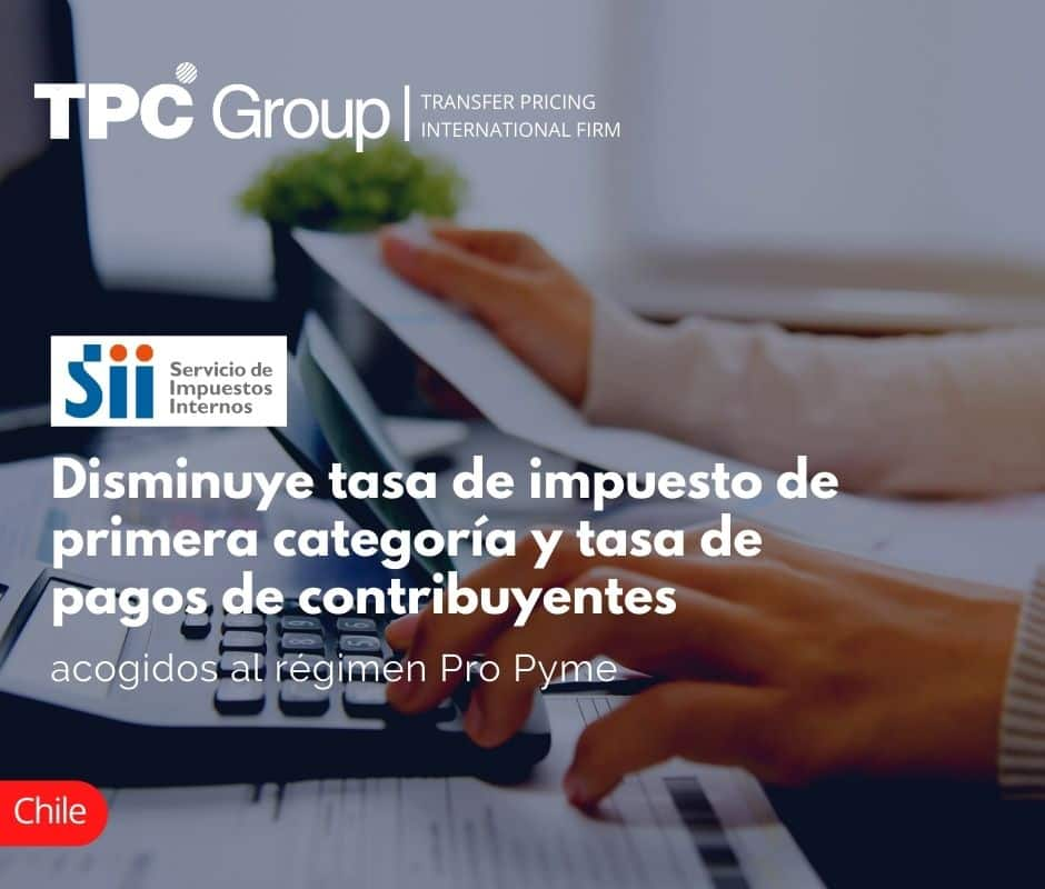 Disminuye tasa de impuesto de primera categoría y tasa de pagos de contribuyentes acogidos al régimen Pro Pyme
