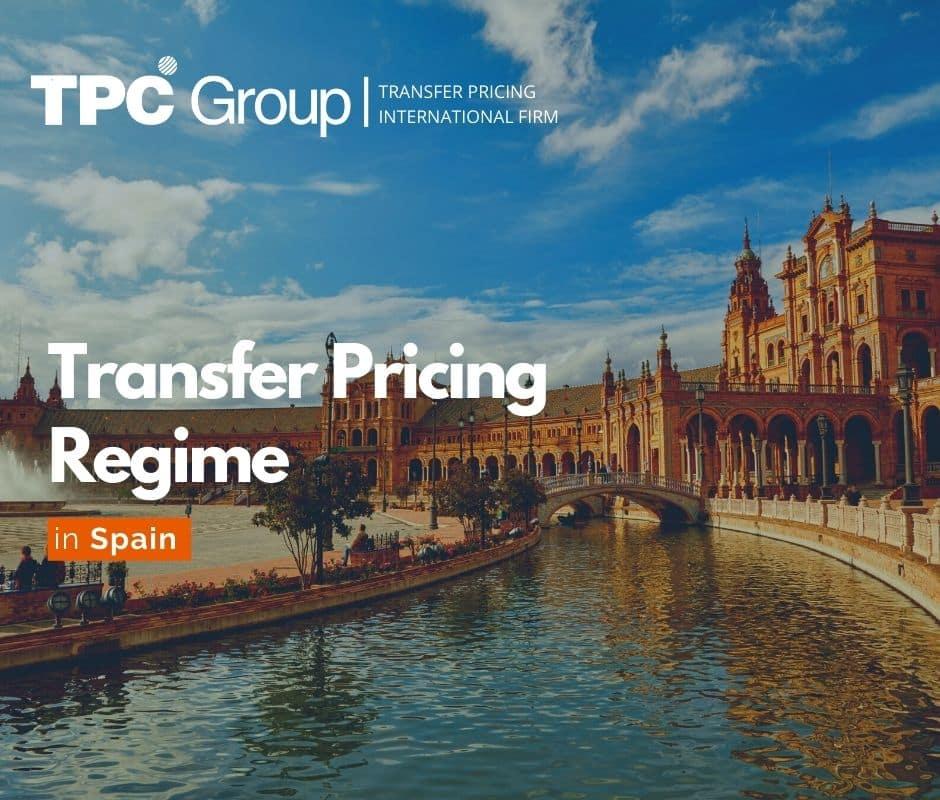 Transfer Pricing Regime in Spain