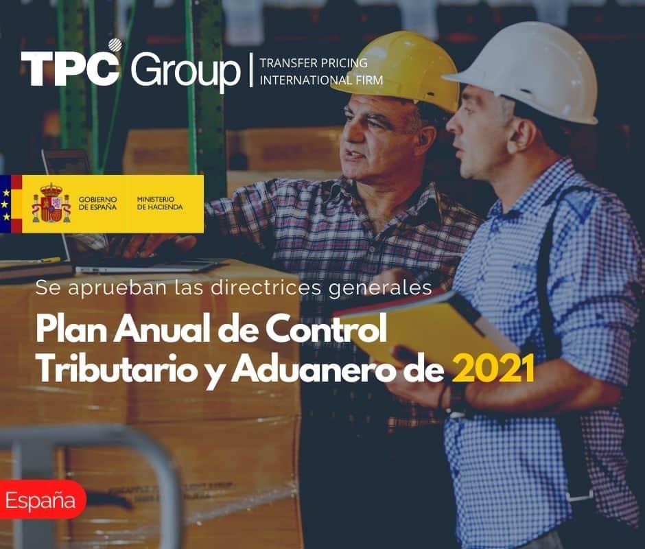 Se aprueban las directrices generales del Plan Anual de Control Tributario y Aduanero de 2021