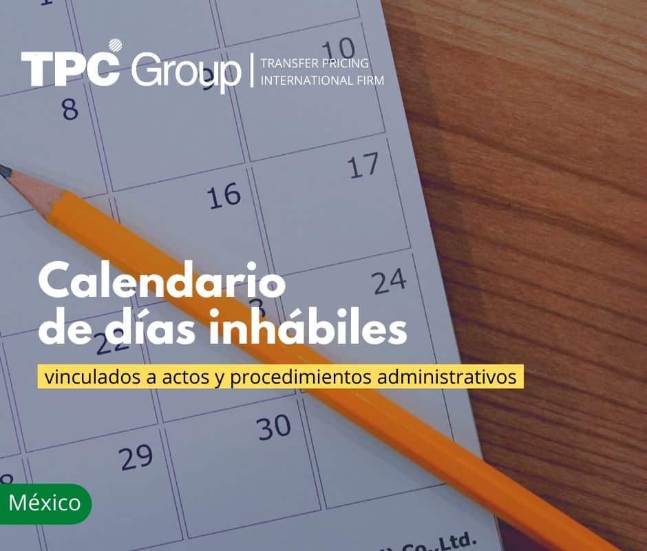 Calendario de días inhábiles vinculados a actos y procedimientos administrativos
