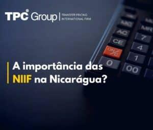 A importância das NIIF na Nicarágua?