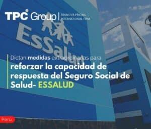 Dictan medidas extraordinarias para reforzar la capacidad de respuesta del Seguro Social de Salud- ESSALUD