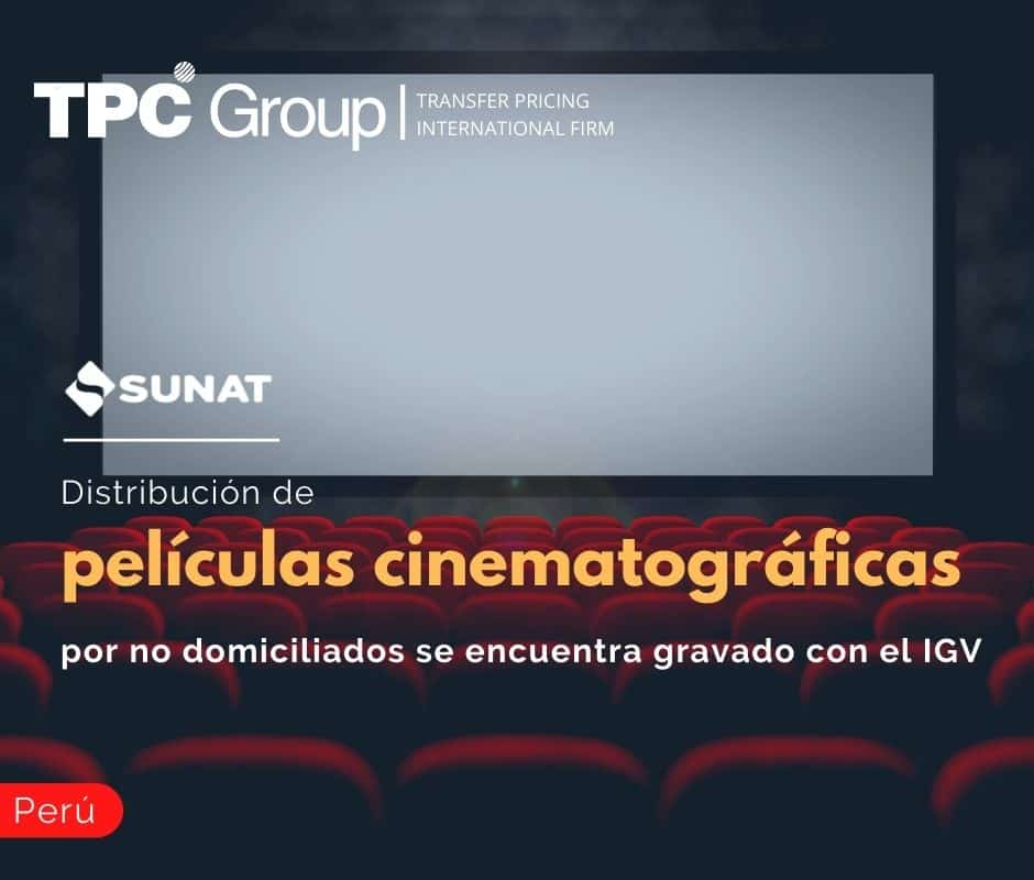 Distribución de películas cinematográficas, por no domiciliados se encuentra gravado con el IGV