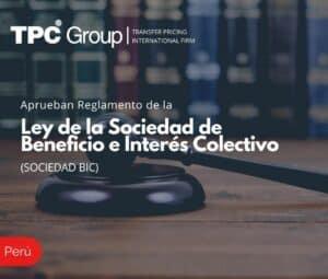Aprueban Reglamento de la Ley de la Sociedad de Beneficio e Interés Colectivo (SOCIEDAD BIC)