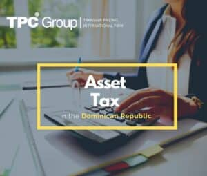 Asset Tax in the Dominican Republic