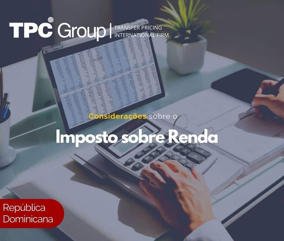 Considerações sobre o Imposto de Renda na República Dominicana