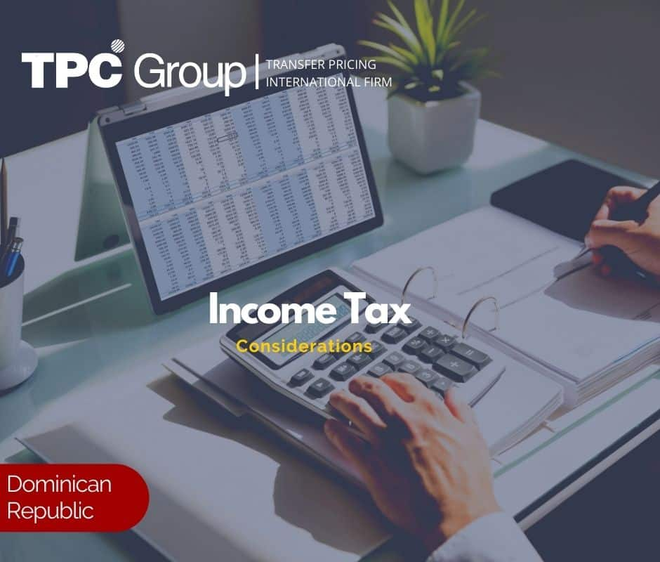 Income tax considerations in the Dominican Republic