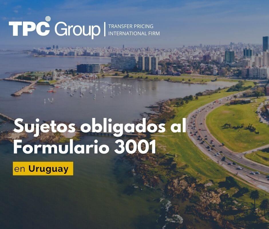 Sujetos obligados al Formulario 3001 en Uruguay