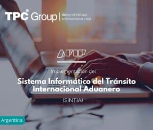 Implementación del Sistema Informático del Tránsito Internacional Aduanero (SINTIA)
