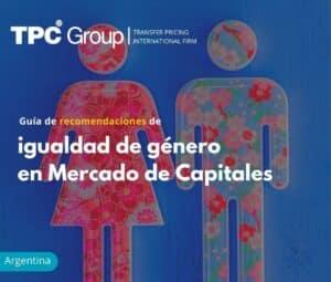 Guía de recomendaciones de igualdad de género en Mercado de Capitales