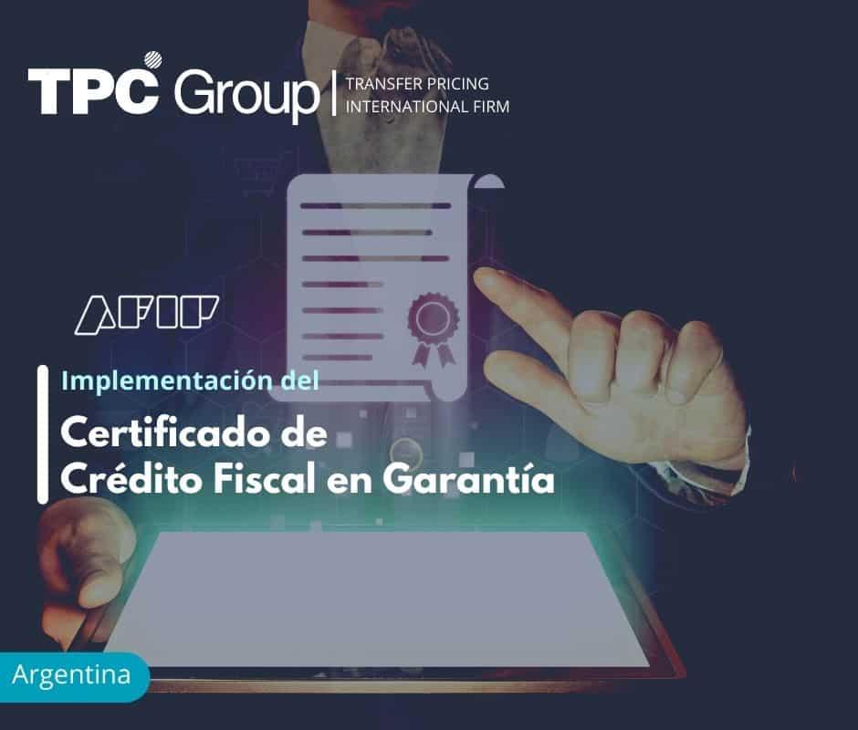 Implementación del Certificado de Crédito Fiscal en Garantía