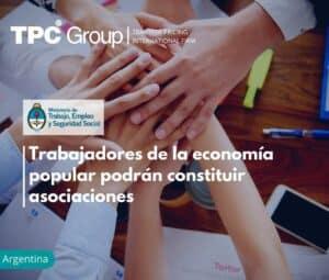 Trabajadores de la economía popular podrán constituir asociaciones