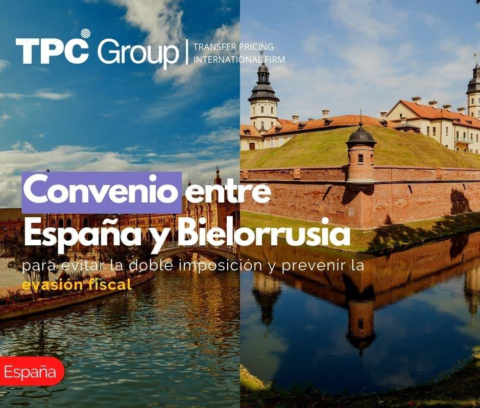 Convenio entre España y Bielorrusia para evitar la doble imposición y prevenir la evasión fiscal
