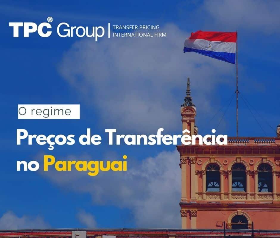 O regime de preços de transferência no Paraguai