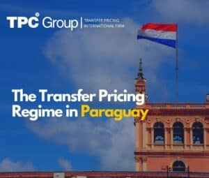 The Transfer Pricing Regime In Paraguay
