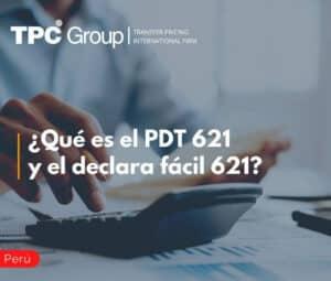 ¿Qué es el PDT 621 y el declara fácil 621 en Perú?