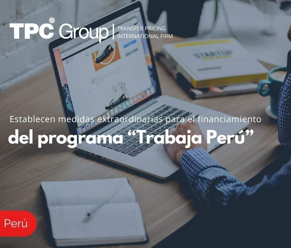 """Establecen medidas extraordinarias para el financiamiento del programa """"Trabaja Perú"""""""