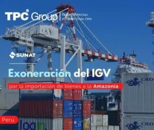 Exoneración del IGV por la importación de bienes a la Amazonía