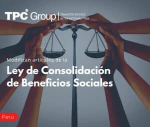 Modifican artículos de la Ley de Consolidación de Beneficios Sociales