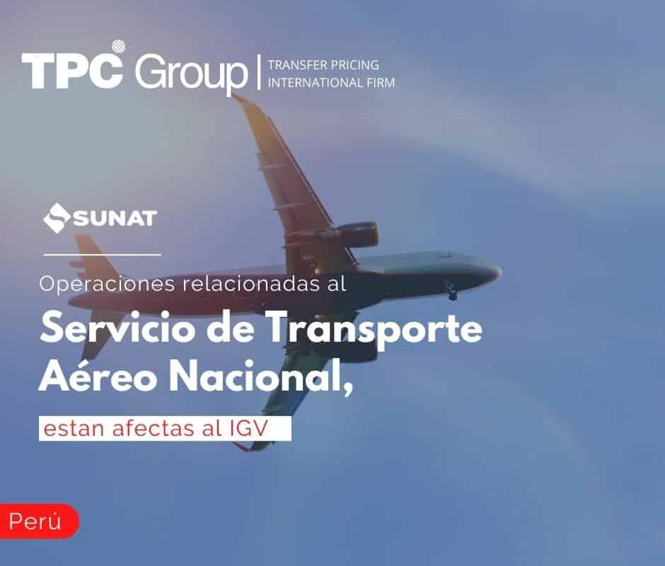 Operaciones relacionadas al Servicio de Transporte Aéreo Nacional, están afectas al IGV
