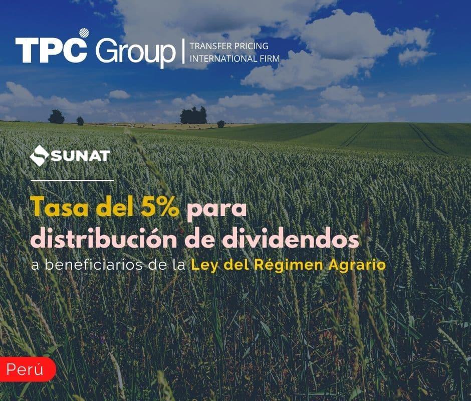 Tasa del 5% para distribución de dividendos a beneficiarios de la Ley del Régimen Agrario