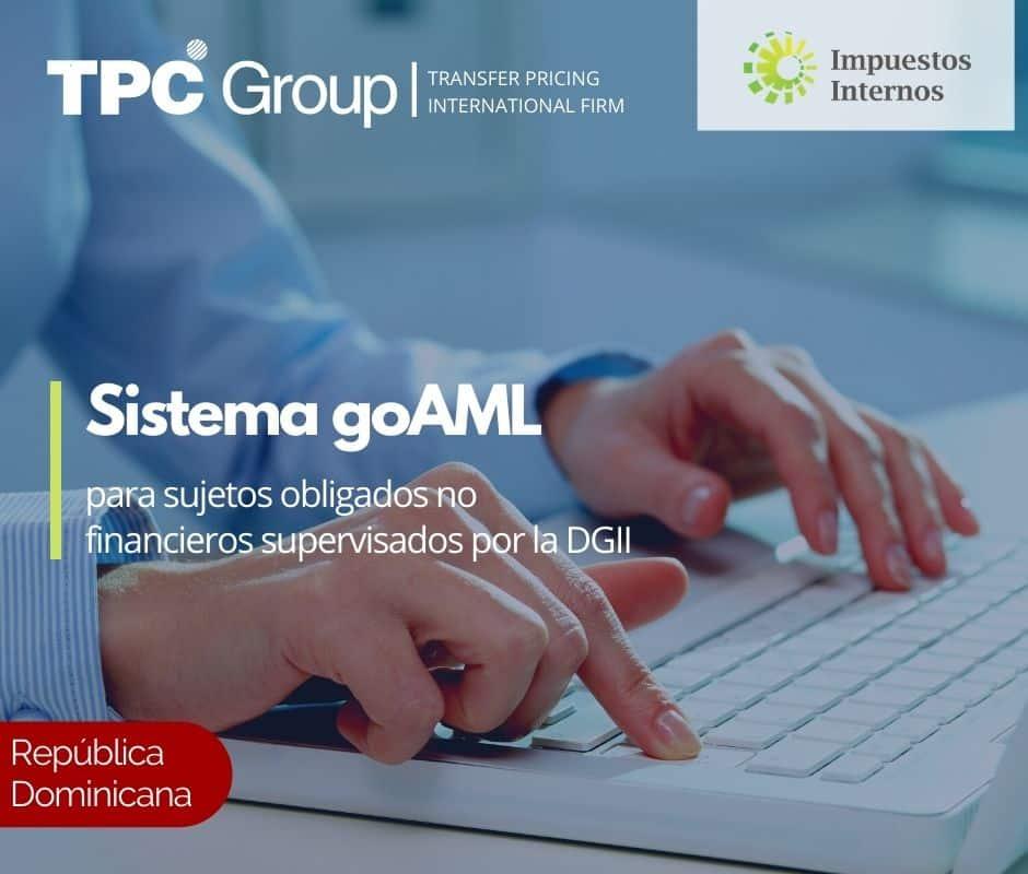 Sistema goAML para sujetos obligados no financieros supervisados por la DGII