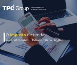 O imposto de rendas das pessoas físicas no Uruguai