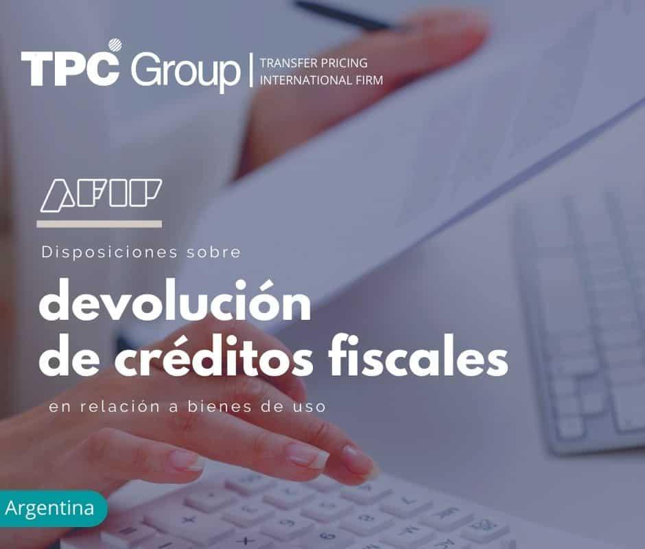Disposiciones sobre devolución de créditos fiscales en relación a bienes de uso