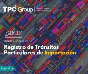 Disposiciones sobre Registro de Tránsitos Particulares de Importación