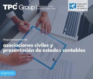 Disposiciones sobre regularización de asociaciones civiles y presentación de estados contables