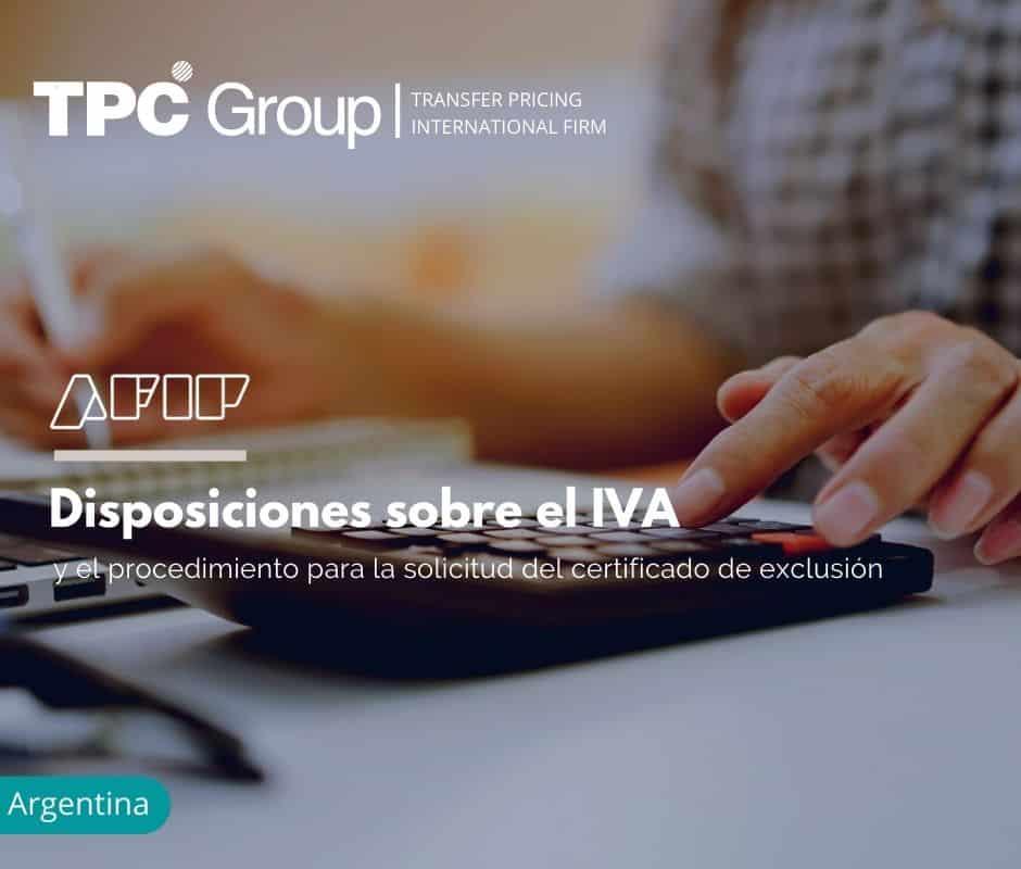 Disposiciones sobre el IVA y el procedimiento para la solicitud del certificado de exclusión