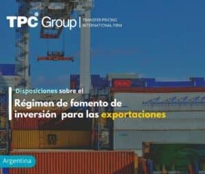Disposiciones sobre el Régimen de fomento de inversión para las exportaciones