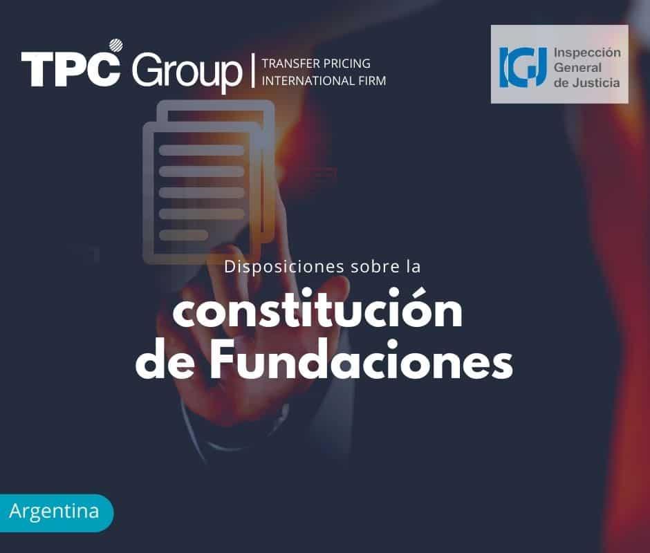 Disposiciones sobre la constitución de Fundaciones
