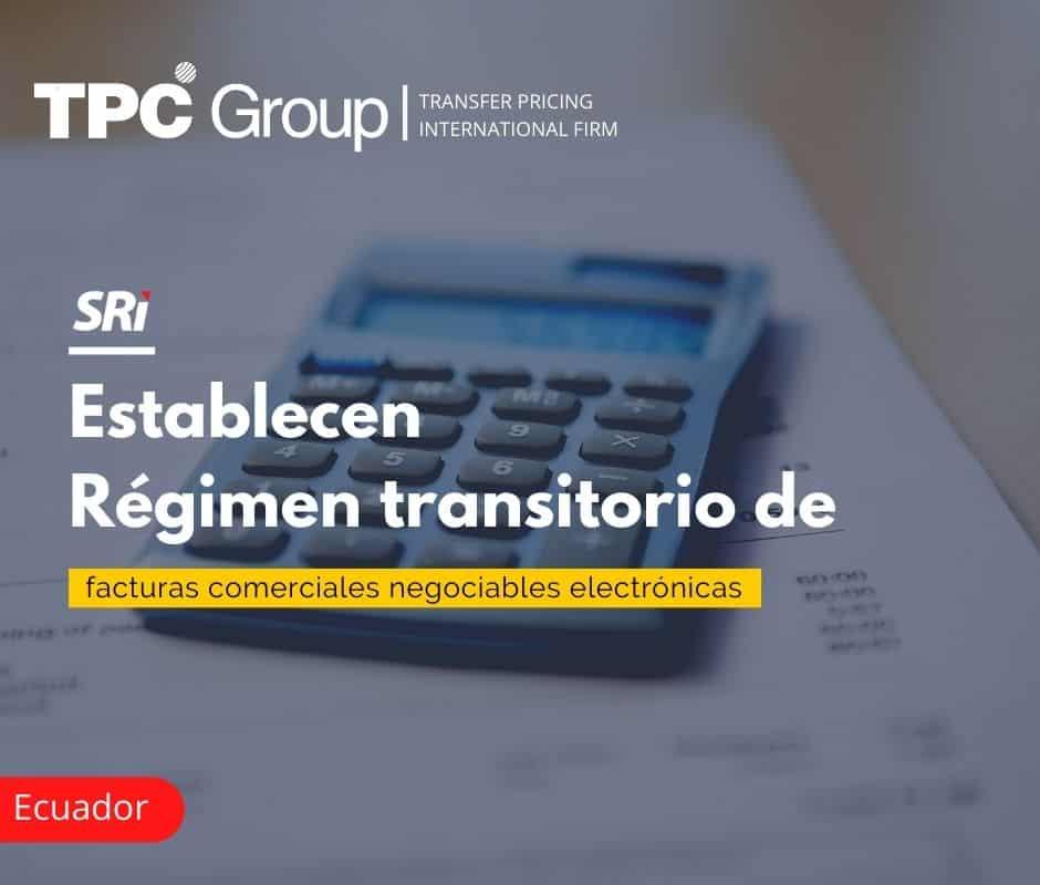 Establecen Régimen transitorios de facturas comerciales negociables electrónicas