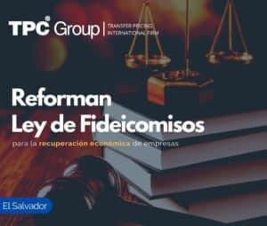 Reforman Ley de Fideicomisos para la recuperación económica de empresas