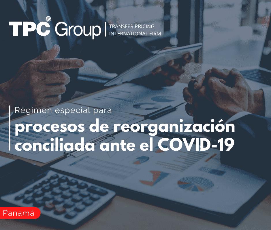 Régimen especial para procesos de reorganización conciliada ante el COVID-19