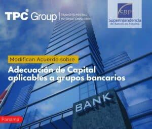 Modifican Acuerdo sobre Adecuación de Capital aplicables a grupos bancarios