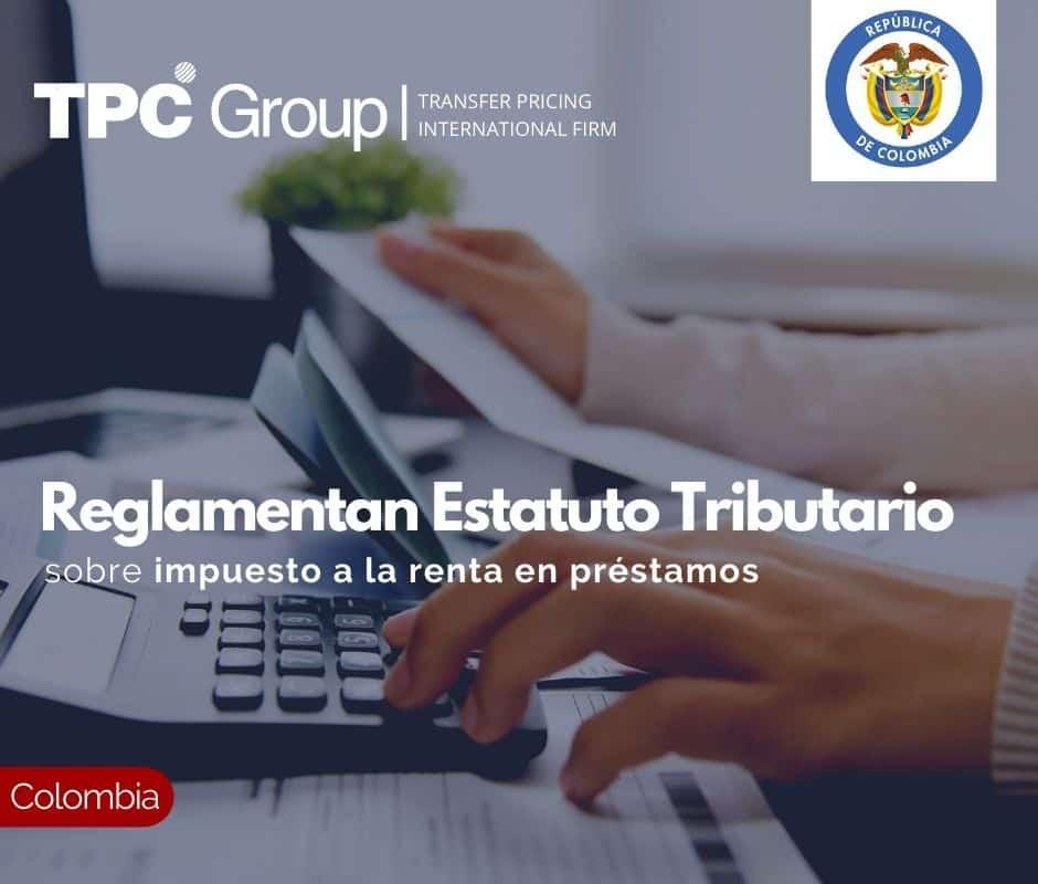 Reglamentan Estatuto Tributario sobre impuesto a la renta en préstamos