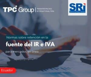 Normas sobre retención en la fuente del IR e IVA para mercados en línea