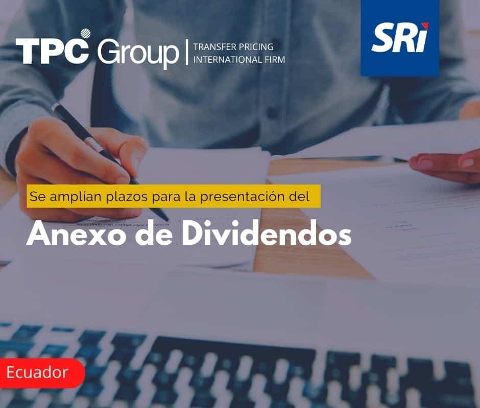 Se amplían plazos para la presentación del Anexo de Dividendos