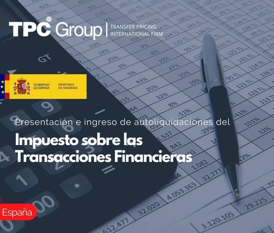 Presentación e ingreso de autoliquidaciones del Impuesto sobre las Transacciones Financieras
