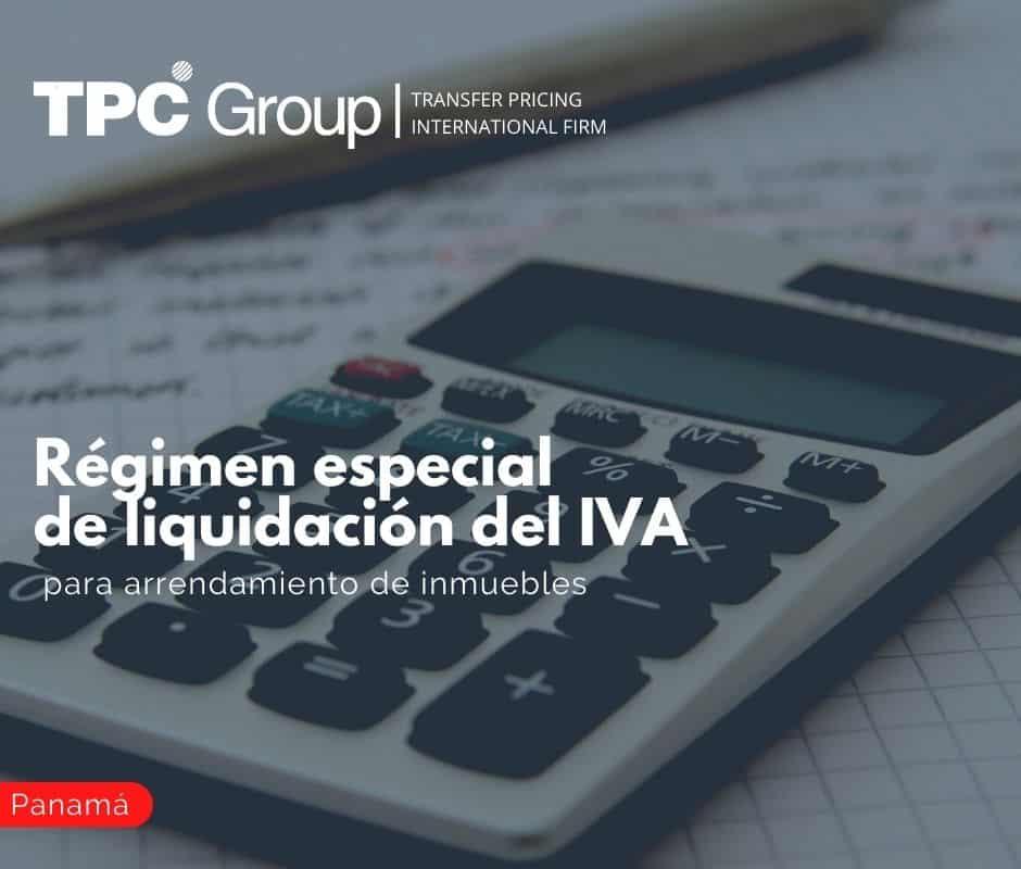 Régimen especial de liquidación del IVA para arrendamiento de inmuebles