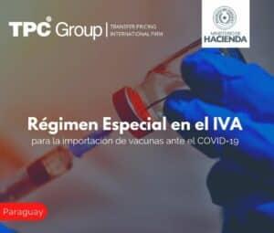 Régimen Especial en el IVA para la importación de vacunas ante el COVID-19