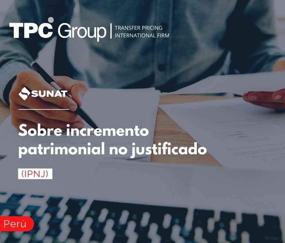 Sobre incremento patrimonial no justificado (IPNJ)