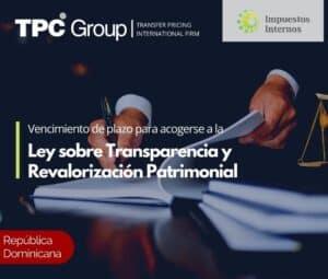 Vencimiento de plazo para acogerse a la Ley sobre Transparencia y Revalorización Patrimonial