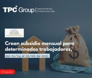 Crean subsidio mensual para determinados trabajadores, del 01/04 al 30/06 de 2021
