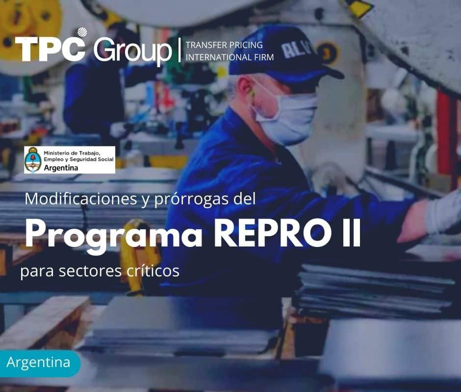 Modificaciones y prórrogas del Programa REPRO II para sectores críticos