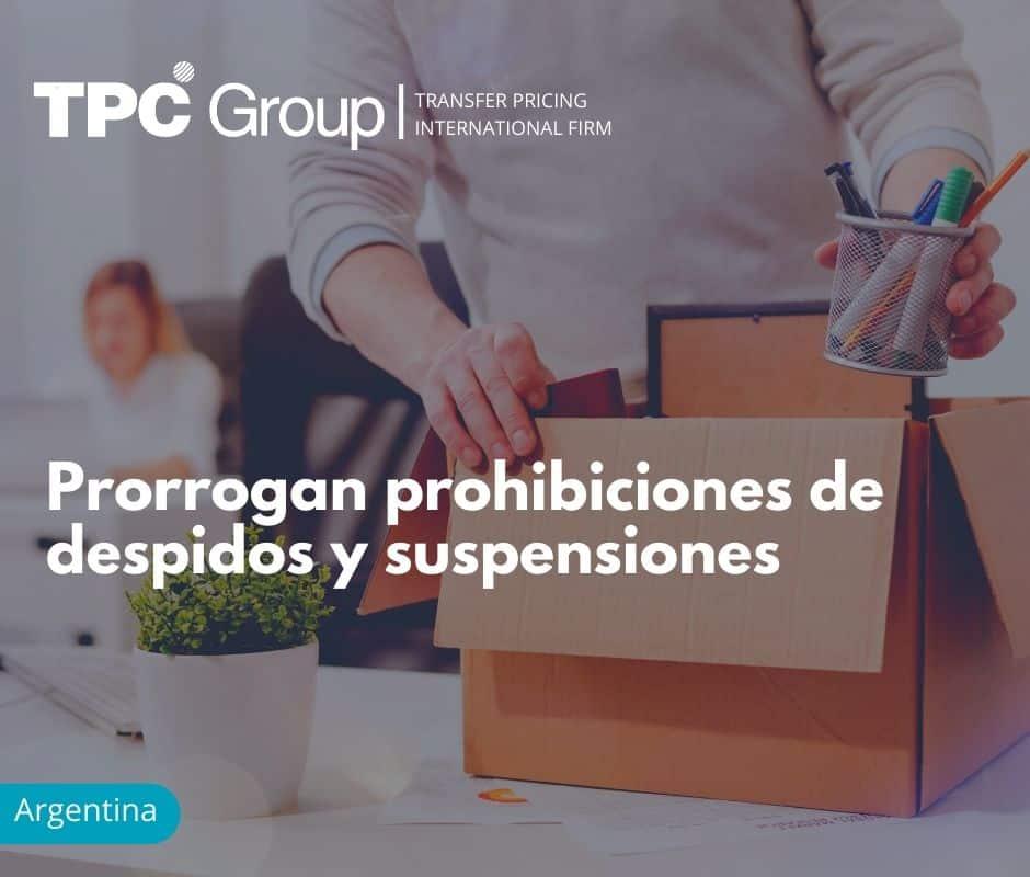 Prorrogan prohibiciones de despidos y suspensiones
