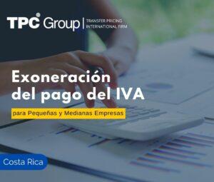 Exoneración del Pago del IVA para pequeñas y medianas empresas
